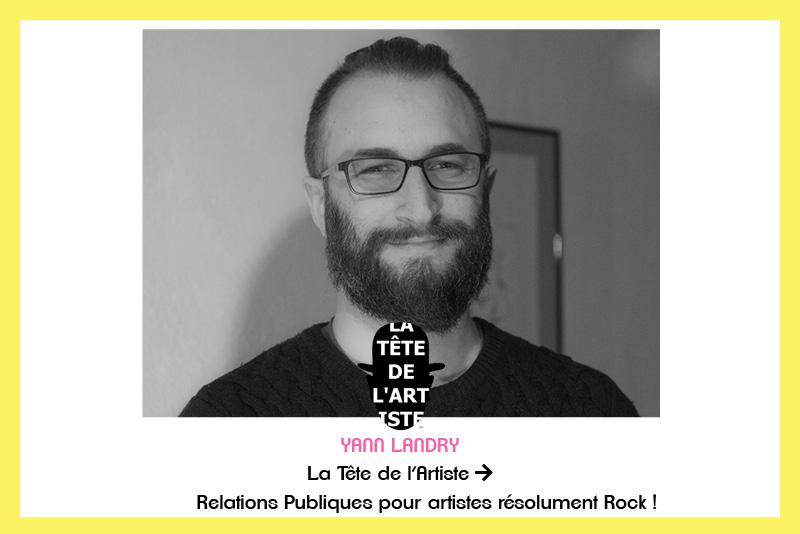 Invité : Yann Landry > La Tête de l'Artiste
